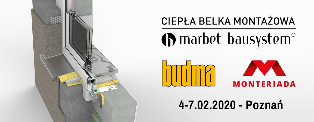 Ciepła Belka Montażowa Marbet CBM na targach Budma 2020 - 4-7.02.2020 Poznań. Montaż na żywo podczas Monteriady.