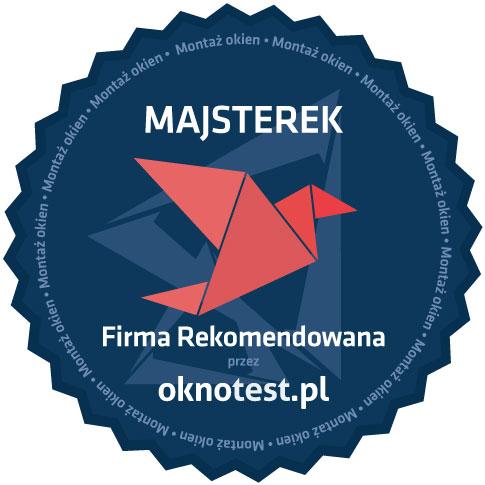 MAJSTEREK - montaż okien - Firma Rekomendowana