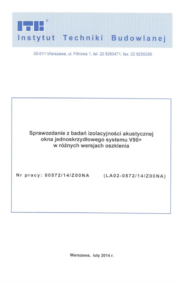 Sprawozdanie z badań izolacyjności akustycznej okna V90+