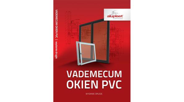"""Książka """"Vademecum okien PVC 2"""" - profesjonalnie o oknach"""