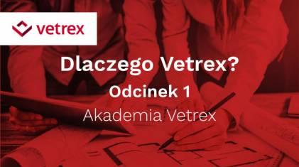 Vetrex z cyklem filmów informacyjno-poradnikowych