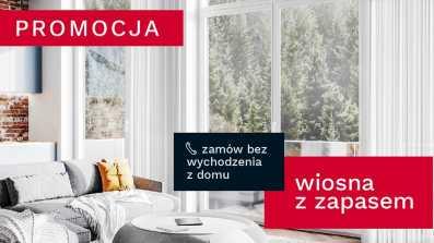 Zamów okna i drzwi Vetrex bez wychodzenia z domu. Wykorzystaj wiosenne rabaty i promocje!